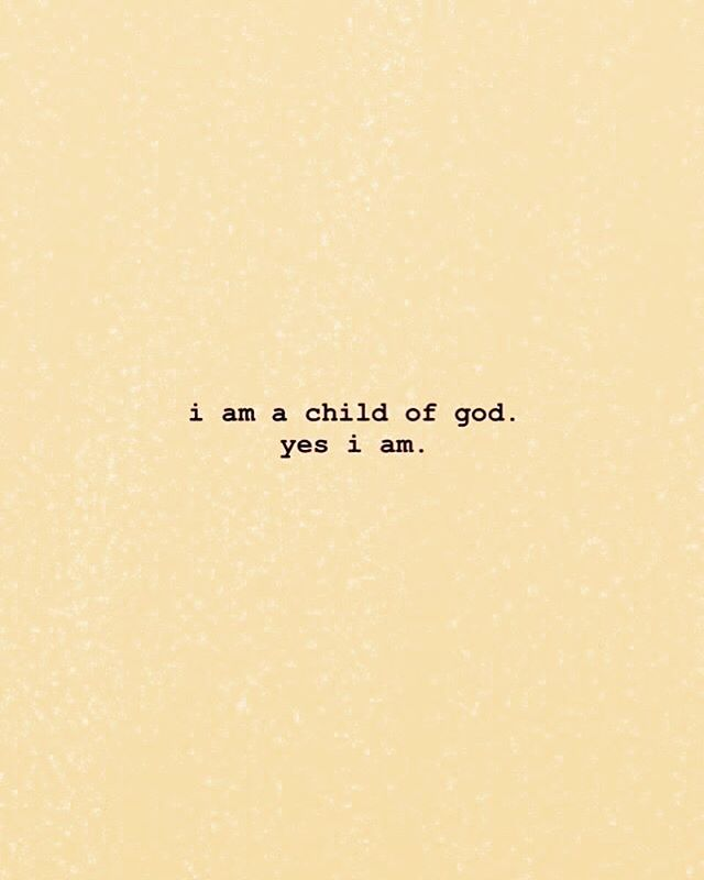 I'm a child of God
