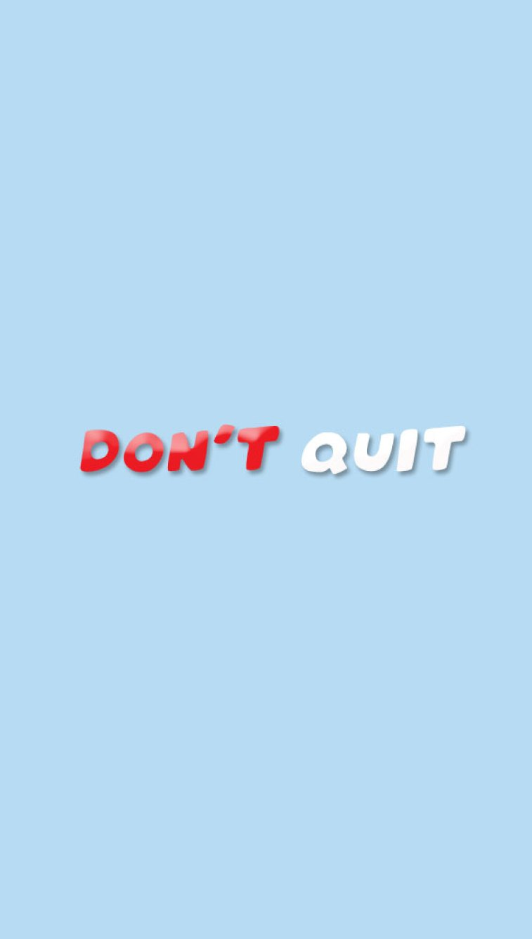 34 positive inspiration quotes - don't quit - positive quote #quote