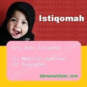 Ini Arti Nama Istiqomah Dalam Islam Idenamaislami Com