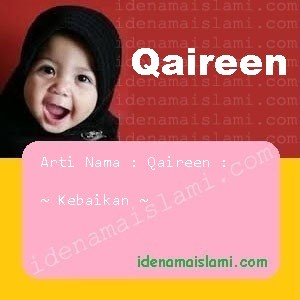 arti nama Qaireen