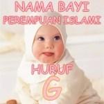 Nama Bayi Perempuan Islami Huruf G