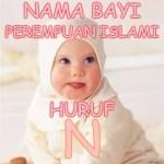 Nama Bayi Perempuan Islami Huruf N