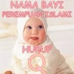 Nama Bayi Perempuan Islami Huruf Q