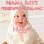 Nama Bayi Perempuan Islami Huruf T