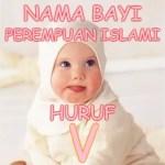 Nama Bayi Perempuan Islami Huruf V