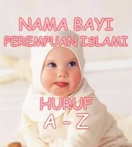Nama Bayi Perempuan Islami Huruf A sampai Huruf Z dan Artinya