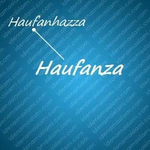variasi arti nama Haufanza untuk nama bayi laki laki islami