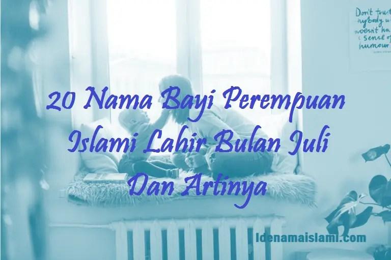 Nama Bayi Perempuan Islami Lahir Bulan Juli
