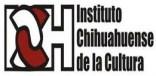 Instituto Chihuahuense de la Cultura