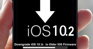 Downgrade iOS 10 to Older Firmware 10.3b