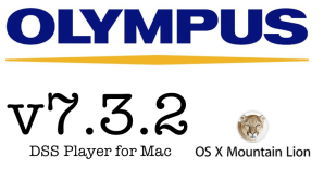 Olympus DSS Player v7 Plus update upgrade for Mac 7.3.2 Mountain Lion compatible