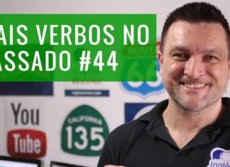 Verbos no Passado em Inglês: Aula de Inglês Básico 44 - Inglês Winner