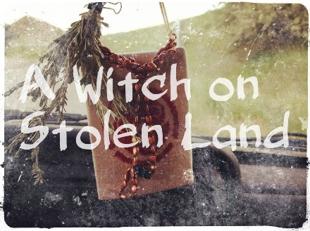 A Witch on Stolen Land