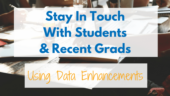 Are you finding it difficult to keep in touch with your students and alumni? Stay in touch with students and recent grads with our data enhancement service.