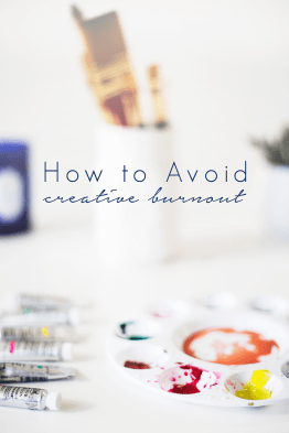 Tips for Avoiding Creative Burnout @idlehandsawake