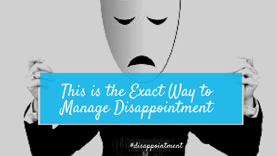 Manage Disappointment