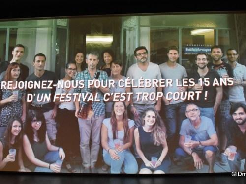 UN FESTIVAL C'EST TROP COURT 2015