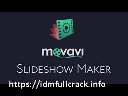 Movavi Slideshow Maker 6.5.0 Crack With Serial Key 2020