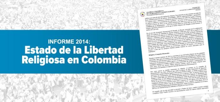 INFORME 2014: Estado de la Libertad Religiosa en Colombia