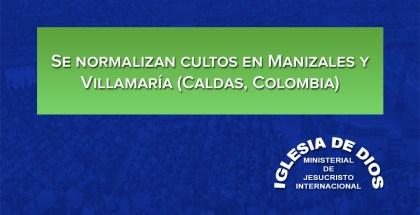 Se normalizan cultos en Manizales y Villamaría (Caldas, Colombia)