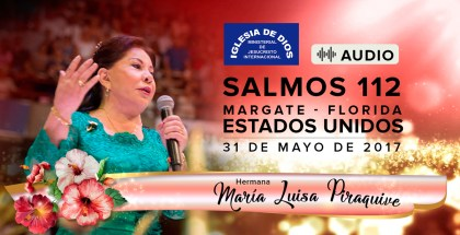 Audio: Salmos 112, Margate Florida (USA) – 31 de Mayo de 2017