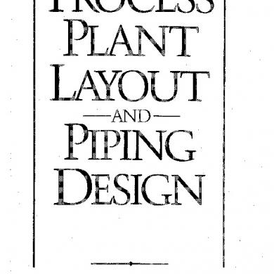 Process Plant Layout And Piping Design.pdf [d47e00ep0yn2]