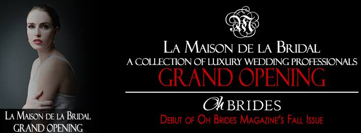 La Maison de la Bridal – Open House Today