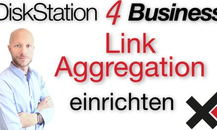 DiskStation 4 Business Link Aggregation (LAG, BOND) einrichten