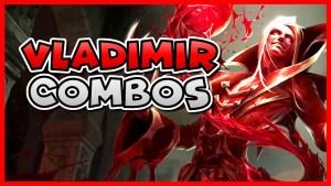 VLADIMIR COMBO GUIDE   How to Play Vladimir Season 11   Bav Bros