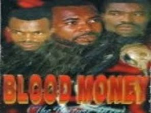Blood Money nigeria movie
