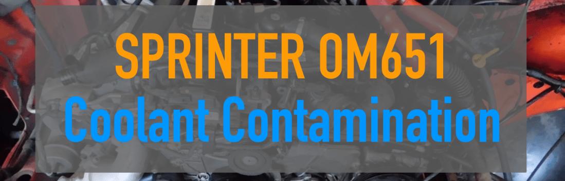 Sprinter OM651 Coolant Contamination