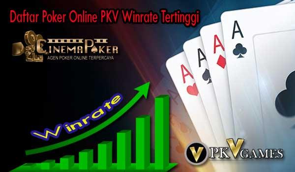 Daftar Poker Online PKV Winrate Tertinggi - Daftar Poker Online PKV Winrate Tertinggi