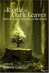 """""""Sacrifice of the Goddess"""" -- A Rustle of Dark Leaves anthology (out of print)"""