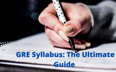 GRE Syllabus 2020: The Ultimate Guide to Help You Succeed