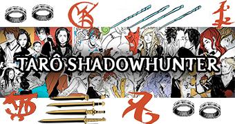 Tarô Shadowhunter – Novas Informações!