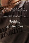 nothingbutshadows
