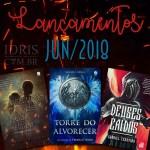 Lançamentos literários brasileiros: Junho/2018