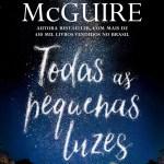 Resenha: Todas as Pequenas Luzes  – Jamie McGuire