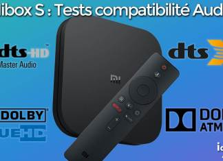 Mibox S tests audio compatibilité Dolby TrueHD, ATMOS, DTS HD-MA, DTS X