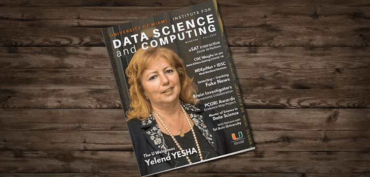 University of Miami Institute for Data Science and Computing Fall 2020 magazine cover featuring Yelena Yesha