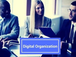 Digital organization