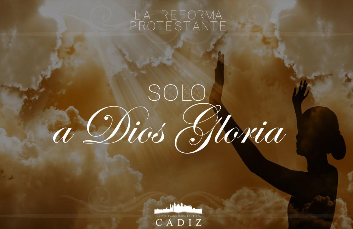 Solo a Dios Gloria