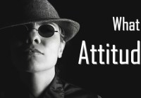 Attitude: Definition, Nature and Characteristics (Explained)