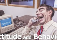 Attitudes and Behavior: How Attitude Influence Behavior