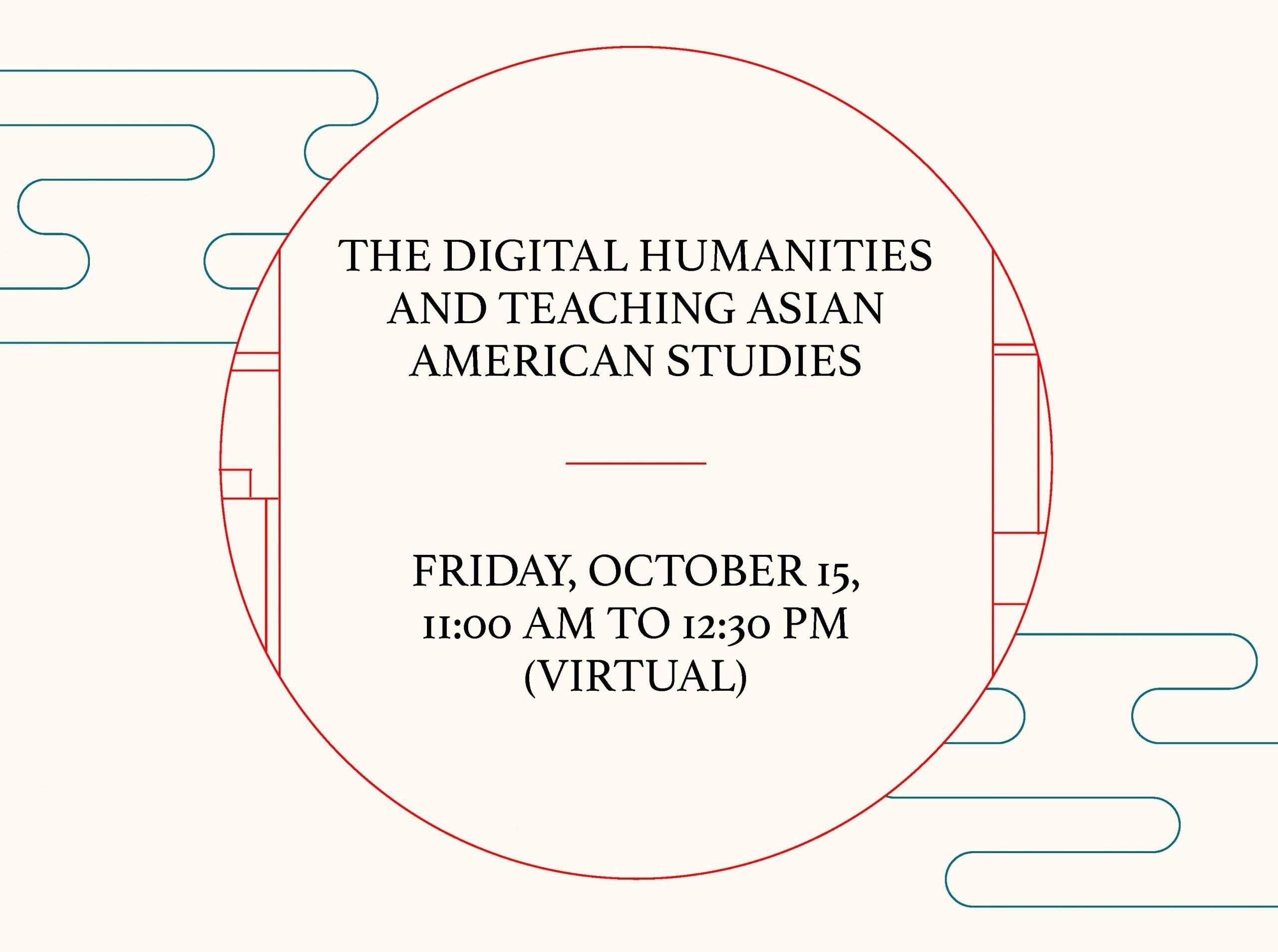 Digital Humanities and Teaching Asian American Studies Poster
