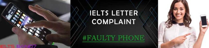 IELTS LETTER COMPLAINT #FAULTY PHONE, IELTSBAND7 , DEHRADUN