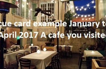 ieltsdata cue card example January to April 2017 A cafe you visited