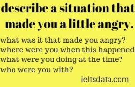 describe a situation that made you a little angry.