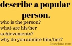 describe a popular person.