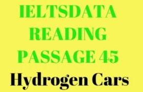 IELTSDATA READING PASSAGE 45 Hydrogen Cars